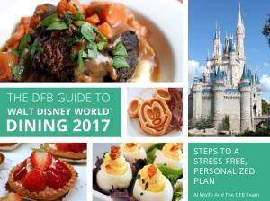 DFB Guide to Walt Disney World Dining 2017
